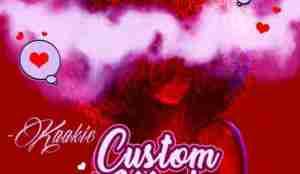 Kaakie - Custom Made (Prod. By Willisbeatz)